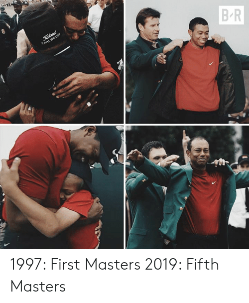 Masters, First, and Fifth: 1997: First Masters  2019: Fifth Masters