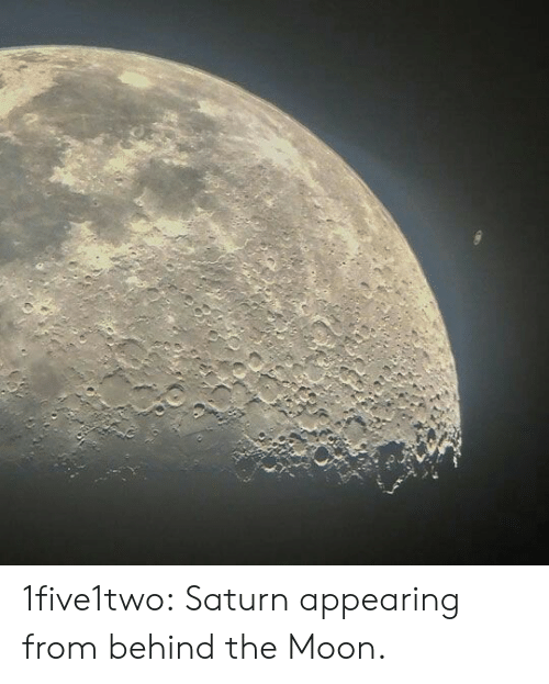 Appearing: 1five1two: Saturn appearing from behind the Moon.
