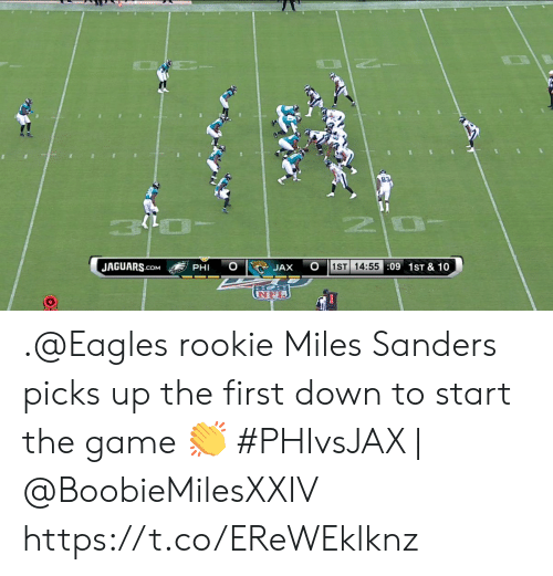 Philadelphia Eagles, Memes, and The Game: 1ST 14:55:09 1ST & 10  JAGUARS.COM  PHI  JAX  UNFL .@Eagles rookie Miles Sanders picks up the first down to start the game 👏  #PHIvsJAX | @BoobieMilesXXIV https://t.co/EReWEklknz