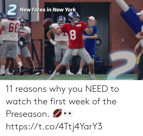 Memes, New York, and Watch: 2  New faces in New York  663  2 11 reasons why you NEED to watch the first week of the Preseason. 🏈👀 https://t.co/4Ttj4YarY3