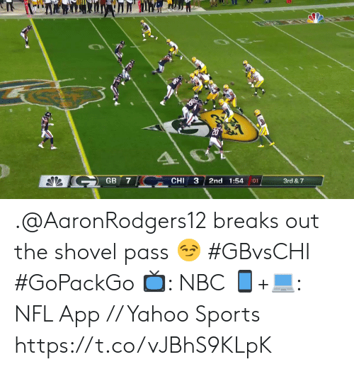 Memes, Nfl, and Sports: 20  GB  CHI  3  7  2nd 1:54  3rd & 7  01 .@AaronRodgers12 breaks out the shovel pass 😏  #GBvsCHI #GoPackGo  📺: NBC  📱+💻: NFL App // Yahoo Sports https://t.co/vJBhS9KLpK