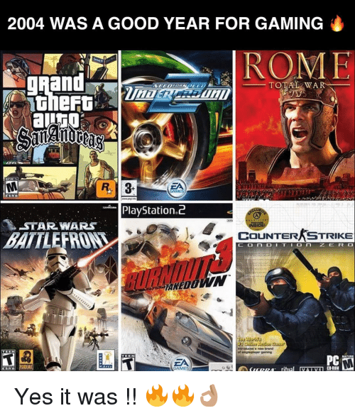 matures: 2004 WAS A GOOD YEAR FOR GAMING  TOTAL WAR  R 3  ZA  GAMES  PlayStation  STAR WARS  COUNTER STRIKE  BATTLE  O n  a brand  singh player geming  MATURE  CD-ROH  ritma  VA I VE Yes it was !! 🔥🔥👌🏽