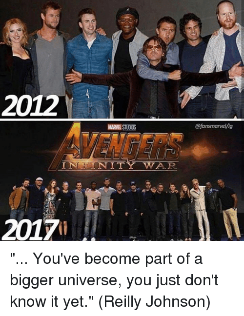 """marred: 2012  MAR STUDIOS  @fansmarvel/ig  2017 """"... You've become part of a bigger universe, you just don't know it yet.""""  (Reilly Johnson)"""