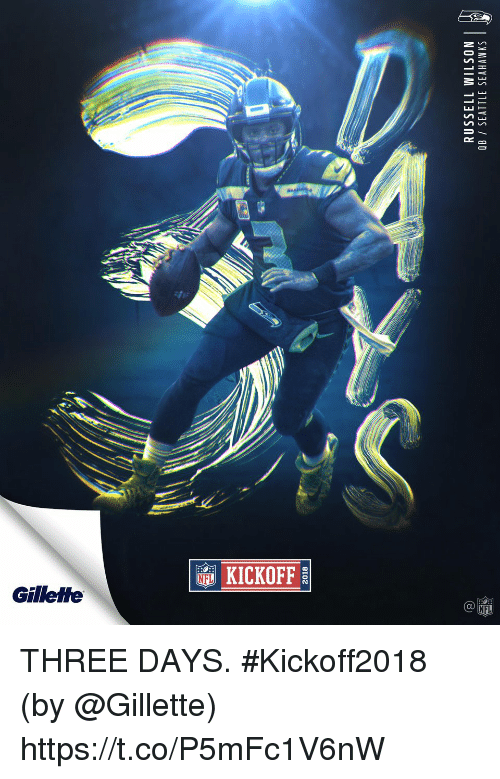 Seattle Seahawks: 2018  RUSSELL WILSON  OB SEATTLE SEAHAWKS  2 THREE DAYS. #Kickoff2018  (by @Gillette) https://t.co/P5mFc1V6nW