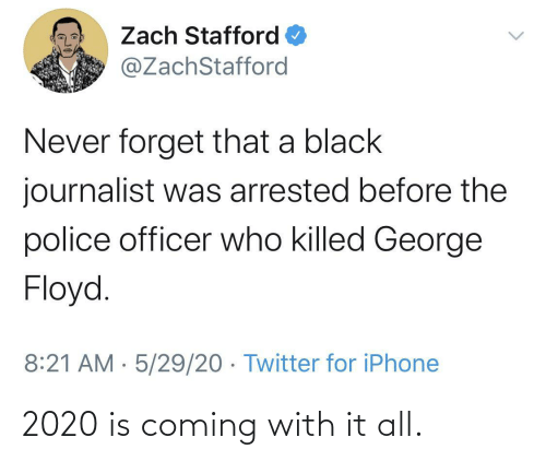 Is Coming: 2020 is coming with it all.