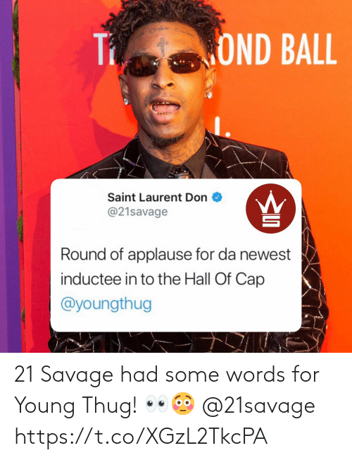 Young: 21 Savage had some words for Young Thug! 👀😳 @21savage https://t.co/XGzL2TkcPA