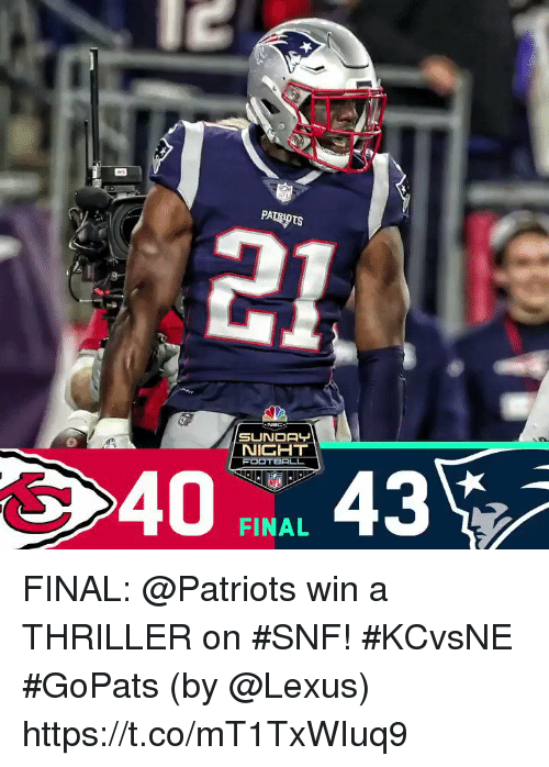 Lexus, Memes, and Nfl: 21  SUNDAY  NIGHT  NFL  FINAL FINAL: @Patriots win a THRILLER on #SNF! #KCvsNE #GoPats  (by @Lexus) https://t.co/mT1TxWIuq9