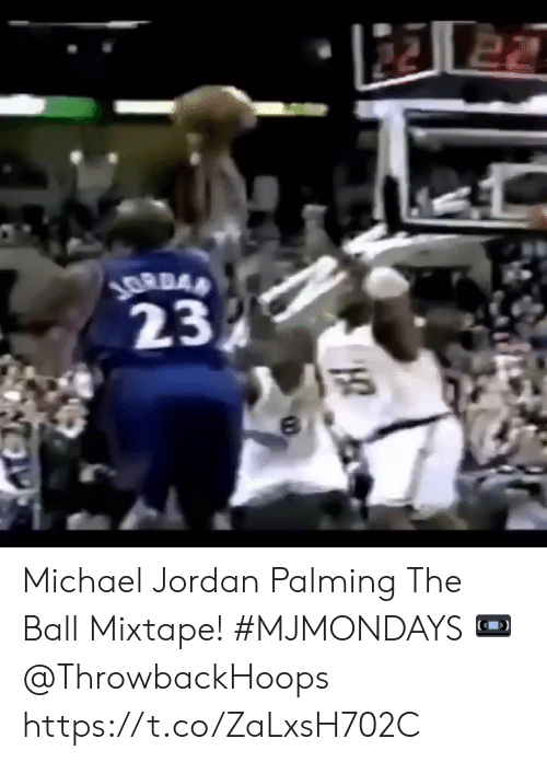 Mixtape: 22 22  ১  23  ऊू  ৪ Michael Jordan Palming The Ball Mixtape! #MJMONDAYS  ? @ThrowbackHoops https://t.co/ZaLxsH702C