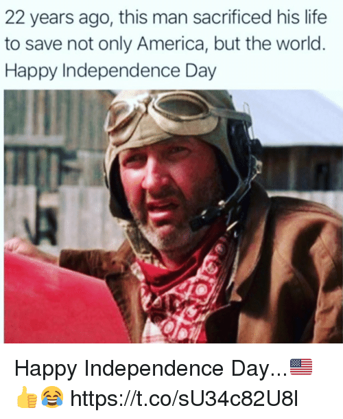Independence Day: 22 years ago, this man sacrificed his life  to save not only America, but the world  Happy Independence Day Happy Independence Day...🇺🇸👍😂 https://t.co/sU34c82U8l