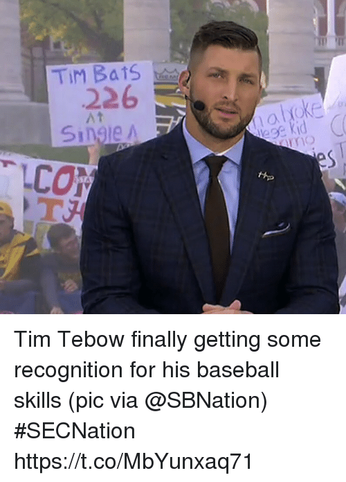Tims: 226  At  Single A Tim Tebow finally getting some recognition for his baseball skills   (pic via @SBNation) #SECNation https://t.co/MbYunxaq71