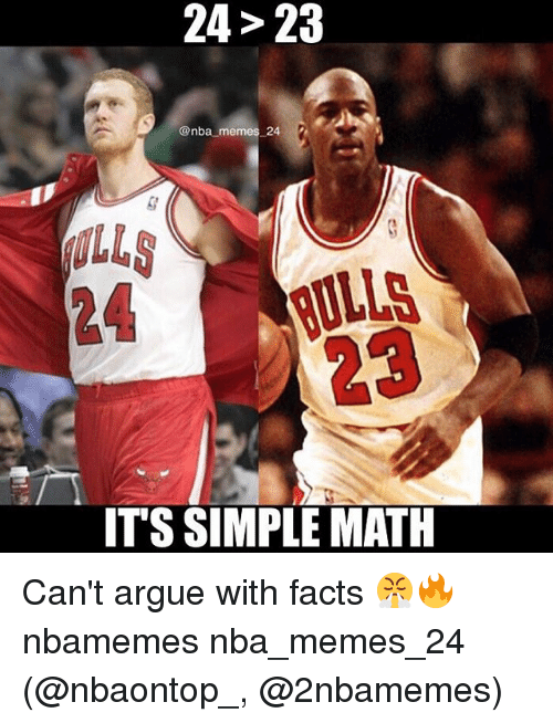 Nba Memes: 24> 23  @nba memes 24 2  24 LLS  23  ITS SIMPLE MATH Can't argue with facts 😤🔥 nbamemes nba_memes_24 (@nbaontop_, @2nbamemes)