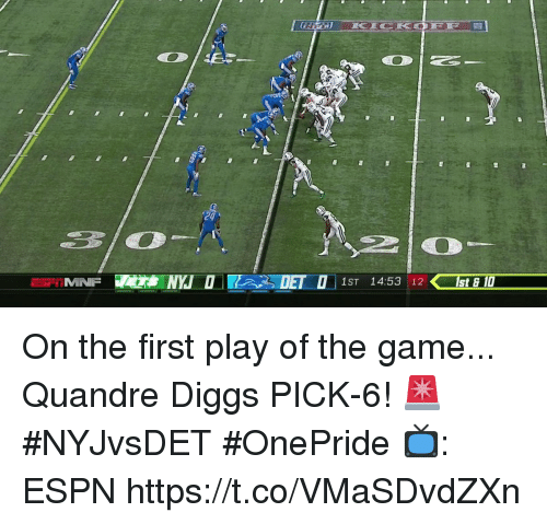 Diggs: 24  IMNF  1ST 14:53 12st & 1 On the first play of the game...  Quandre Diggs PICK-6! 🚨 #NYJvsDET #OnePride  📺: ESPN https://t.co/VMaSDvdZXn