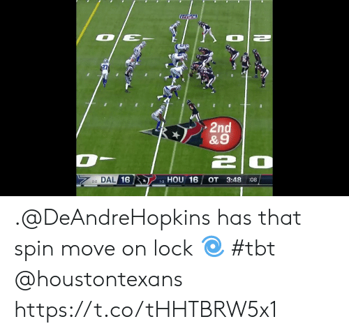 TBT: 27  2nd  &9  DAL/16  HOU 16  OT  3:48  :08  2-2  1-3 .@DeAndreHopkins has that spin move on lock 🌀 #tbt @houstontexans https://t.co/tHHTBRW5x1