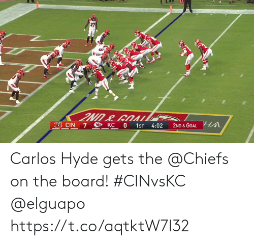 carlos: 27  A.  LEB CIN  KC 0  7  1ST  4:02  2ND & GOAL Carlos Hyde gets the @Chiefs on the board! #CINvsKC @elguapo https://t.co/aqtktW7l32