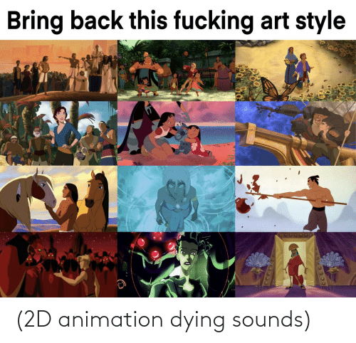 Sounds: (2D animation dying sounds)