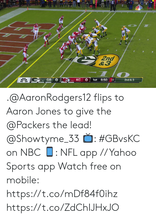 Memes, Nfl, and Sports: 2nd  &3  GB 0  КС  0  8:50  1st  2nd & 3  :03  6-1  5-2 .@AaronRodgers12 flips to Aaron Jones to give the @Packers the lead! @Showtyme_33   📺: #GBvsKC on NBC 📱: NFL app // Yahoo Sports app Watch free on mobile: https://t.co/mDf84f0ihz https://t.co/ZdChIJHxJO