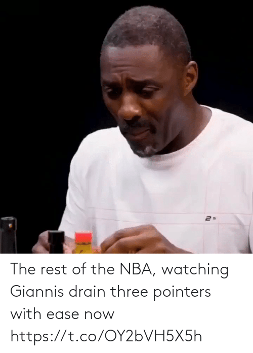 The Rest: 2s The rest of the NBA, watching Giannis drain three pointers with ease now https://t.co/OY2bVH5X5h