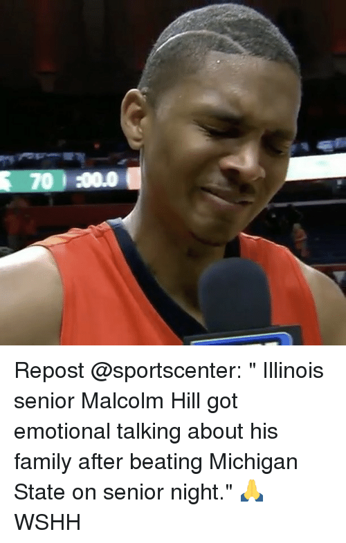 "michigan state: 3 :00.00  70 Repost @sportscenter: "" Illinois senior Malcolm Hill got emotional talking about his family after beating Michigan State on senior night."" 🙏 WSHH"