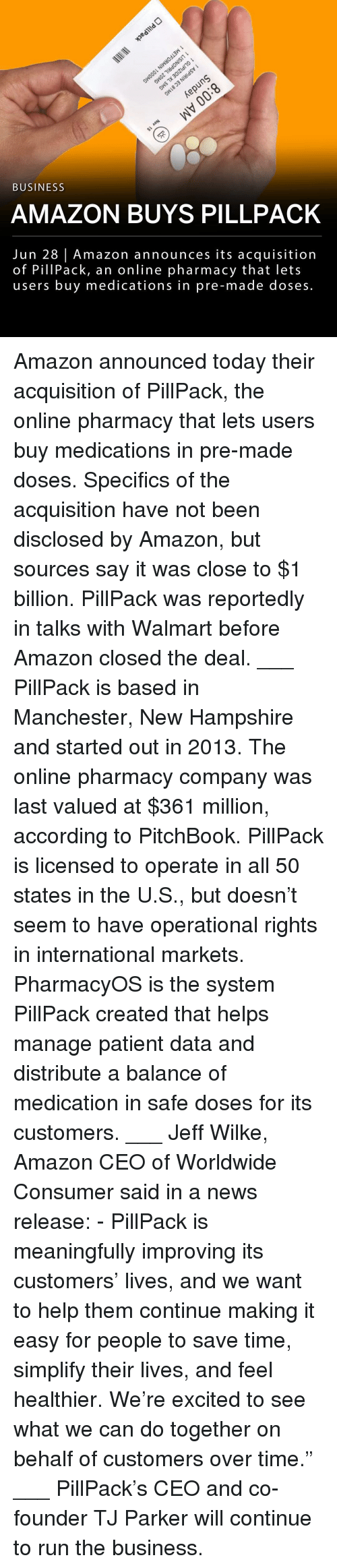 """Medications: 3  BUSINESS  AMAZON BUYS PILLPACK  Jun 28 