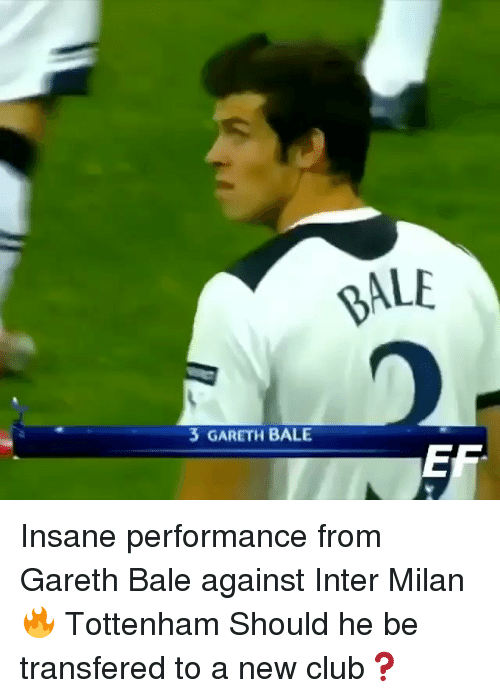inter milan: 3 GARETH BALE  ALE Insane performance from Gareth Bale against Inter Milan 🔥 Tottenham Should he be transfered to a new club❓