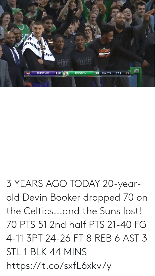 stl: 3 YEARS AGO TODAY 20-year-old Devin Booker dropped 70 on the Celtics...and the Suns lost!   70 PTS 51 2nd half PTS 21-40 FG 4-11 3PT 24-26 FT 8 REB 6 AST 3 STL 1 BLK 44 MINS   https://t.co/sxfL6xkv7y