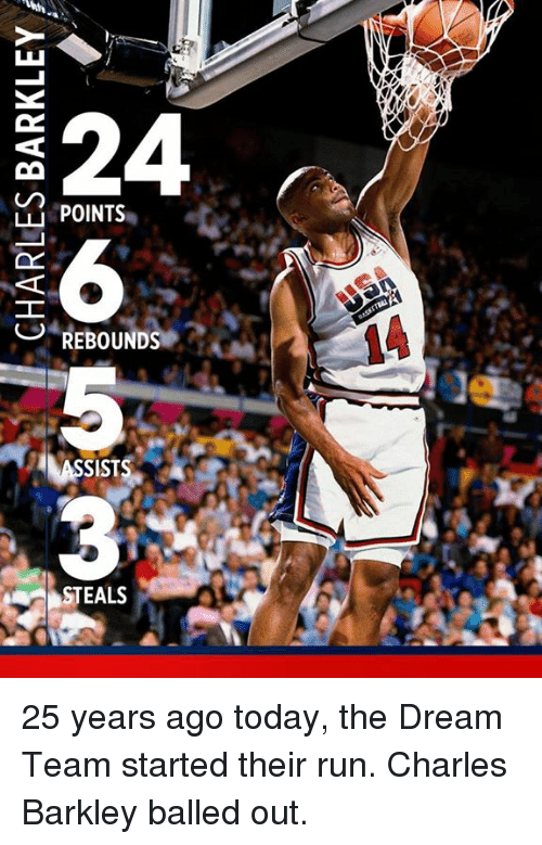Charles Barkley: 324  LL POINTS  REBOUNDS  STEALS 25 years ago today, the Dream Team started their run.  Charles Barkley balled out.