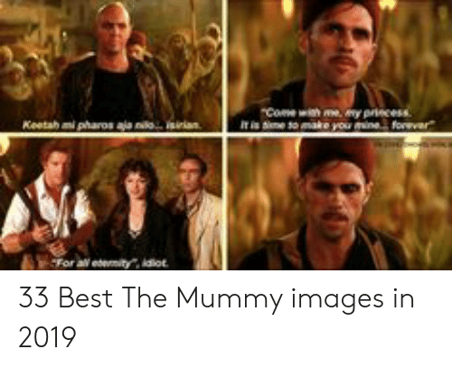 The Mummy Meme: 33 Best The Mummy images in 2019