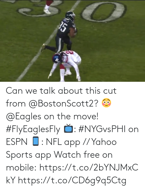 Philadelphia Eagles: 35 Can we talk about this cut from @BostonScott2? 😳  @Eagles on the move! #FlyEaglesFly  📺: #NYGvsPHI on ESPN 📱: NFL app // Yahoo Sports app Watch free on mobile: https://t.co/2bYNJMxCkY https://t.co/CD6g9q5Ctg