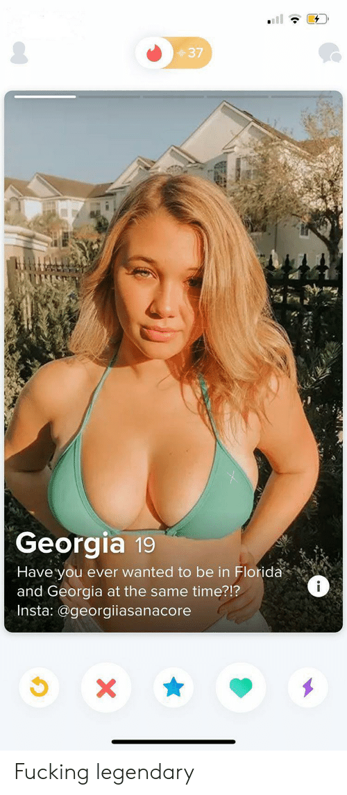 insta: 37  Georgia 19  Have you ever wanted to be in Florida  and Georgia at the same time?!?  Insta: @georgiiasanacore  i  X Fucking legendary