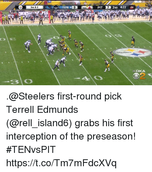 Edmunds: 3RD & 2  0  76  KDKA  2 .@Steelers first-round pick Terrell Edmunds (@rell_island6) grabs his first interception of the preseason! #TENvsPIT https://t.co/Tm7mFdcXVq