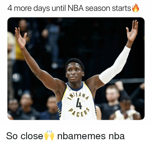 Basketball, Nba, and Sports: 4 more days until NBA season starts  IAN  c)  ACE So close🙌 nbamemes nba