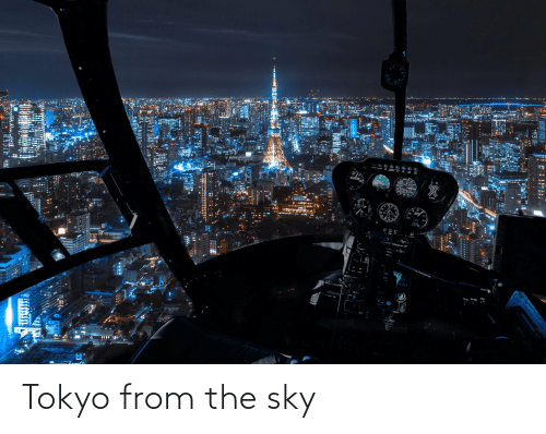 Tokyo, Fred, and Sky: 44 Clupperll  LOW-G PUSHOVERS PROHIBITED  HYD  FRED CH SEL Tokyo from the sky