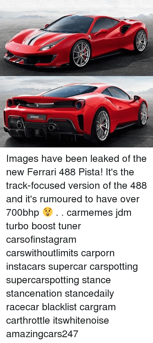 supercar: 486 Images have been leaked of the new Ferrari 488 Pista! It's the track-focused version of the 488 and it's rumoured to have over 700bhp 😲 . . carmemes jdm turbo boost tuner carsofinstagram carswithoutlimits carporn instacars supercar carspotting supercarspotting stance stancenation stancedaily racecar blacklist cargram carthrottle itswhitenoise amazingcars247