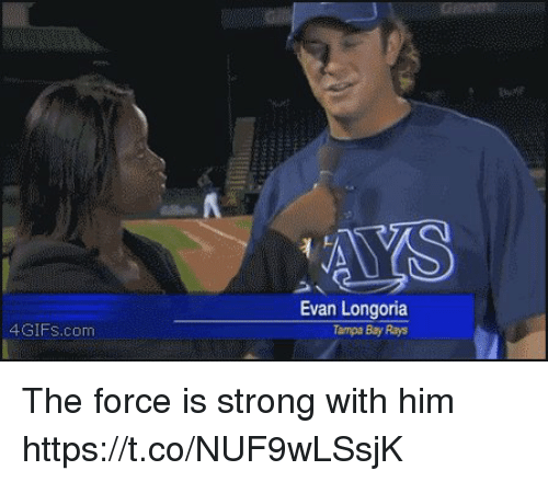 Strong, Evan Longoria, and Tampa: 4GIFS.com  Evan Longoria  Tampa Bay Rays The force is strong with him https://t.co/NUF9wLSsjK
