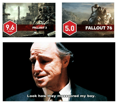 IGN: 5.0 FALLOUT 76  FALLOUT 3  IGN  Look how they massacred my boy.
