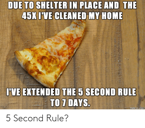 Second: 5 Second Rule?