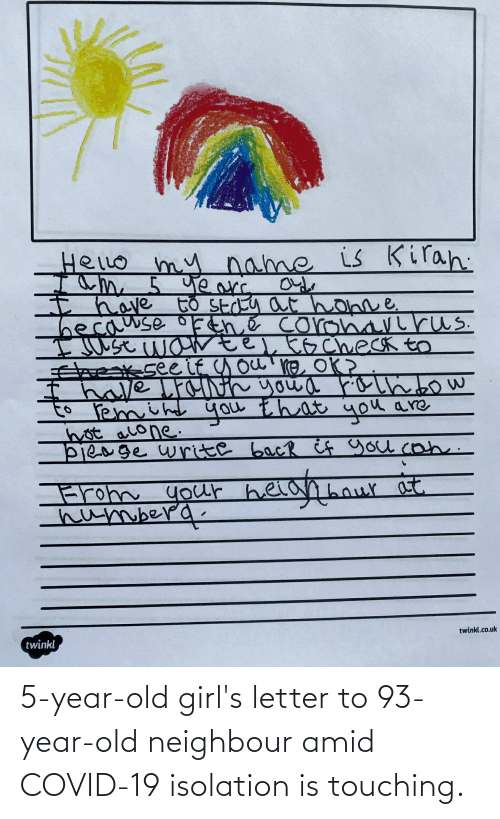 year-old-girls: 5-year-old girl's letter to 93-year-old neighbour amid COVID-19 isolation is touching.