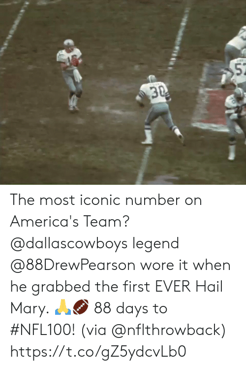 Hail Mary, Memes, and Iconic: 52  30 The most iconic number on America's Team? @dallascowboys legend @88DrewPearson wore it when he grabbed the first EVER Hail Mary. 🙏🏈  88 days to #NFL100! (via @nflthrowback) https://t.co/gZ5ydcvLb0