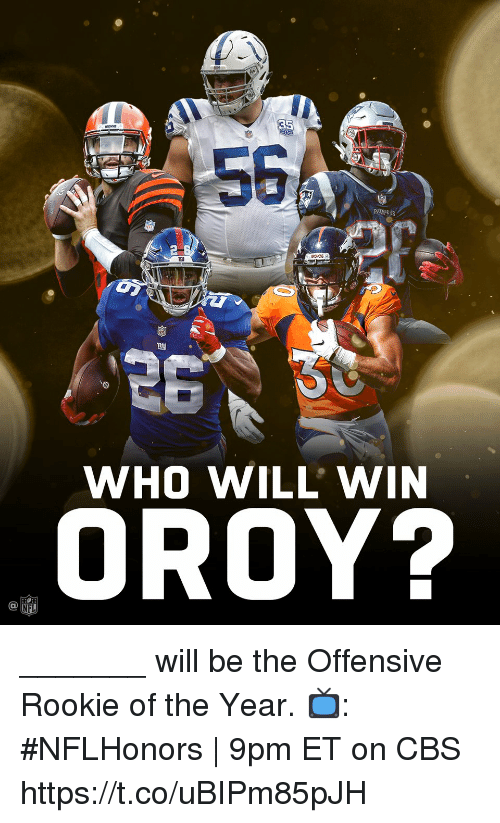Memes, Nfl, and Cbs: 58  WHO WILL' WIN  OROY?  NFL _______ will be the Offensive Rookie of the Year.  📺: #NFLHonors | 9pm ET on CBS https://t.co/uBIPm85pJH