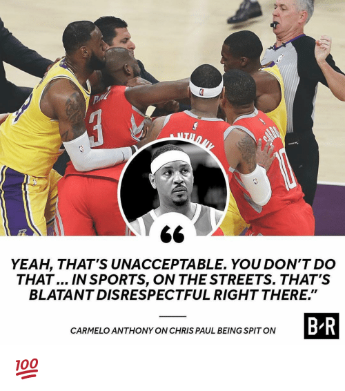 """Chris Paul: 6<  YEAH, THAT'S UNACCEPTABLE. YOU DON'T DO  THAT... IN SPORTS, ON THE STREETS. THAT'S  BLATANTDISRESPECTFUL RIGHT THERE.""""  B-R  CARMELO ANTHONY ON CHRIS PAUL BEING SPITON 💯"""