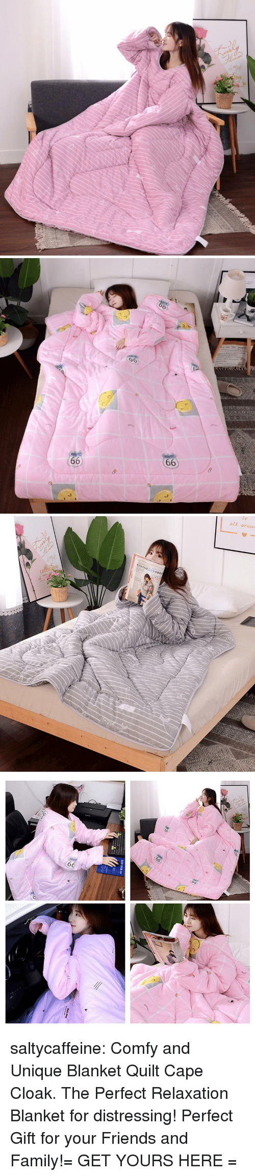 Family, Friends, and Target: 6  6   oll arour saltycaffeine:  Comfy and Unique Blanket Quilt Cape Cloak. The Perfect Relaxation Blanket for distressing! Perfect Gift for your Friends and Family!= GET YOURS HERE =