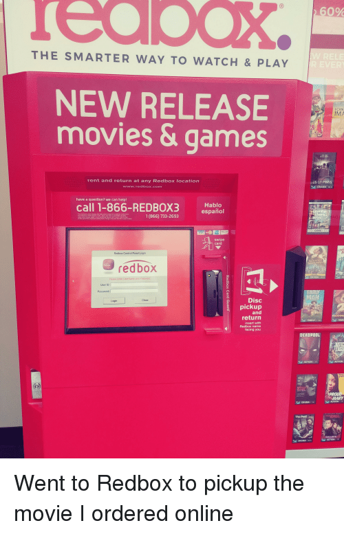 "Family, Funny, and Movies: 60%  THE SMARTER WAY TO WATCH & PLAY  NEW RELEASE  movies & games  I CAN  IMA  rent and return at any Redbox locationn  け15:17. PARIS  DRAMA P-  www.redbox.com  have a question? we can help!  call 1-866-REDBOX3 slo  Hablo  español  GheFt  1 (866) 733-2693  GAME  DISC VER  VISA  swipe  card  Redbox Control Panel Login  redbox  GREATEST  SHOWMAN  redbox  DRA  Please enter UserName and P  User ID  Password:  Disc  pickup  Close  Login  and  PADDİNG  return  insert with  Redbox name  facing you  FAMILY  FAMI  DEADPOOL  ACTION  AME  MARY  ACTIONR  เพี DRAMA ""  The Post  DRAMA  ACTION"