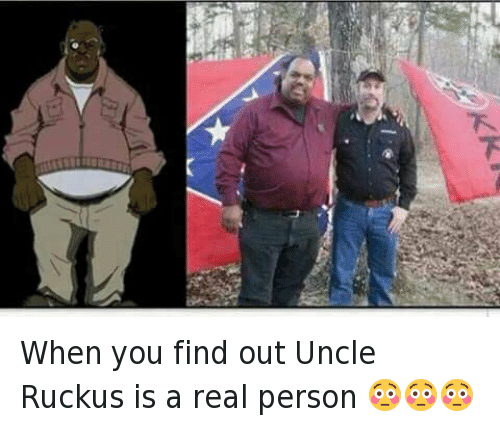 The Boondocks: When you find out Uncle Ruckus is a real person 😳😳😳