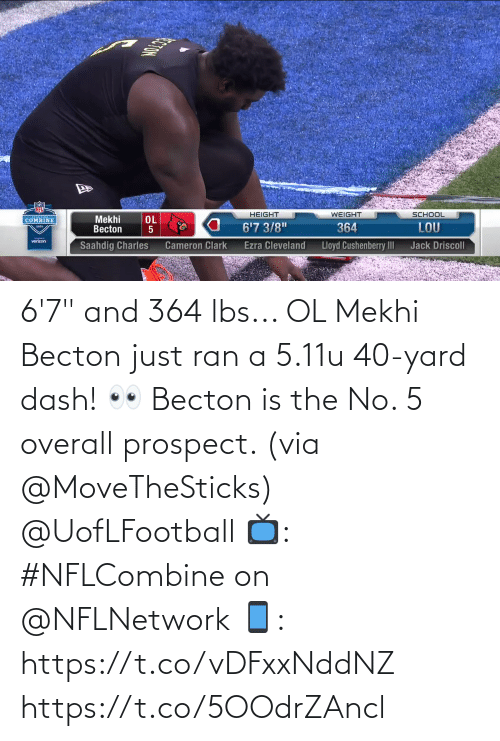 "yard: 6'7"" and 364 lbs... OL Mekhi Becton just ran a 5.11u 40-yard dash! 👀   Becton is the No. 5 overall prospect. (via @MoveTheSticks) @UofLFootball  📺: #NFLCombine on @NFLNetwork 📱: https://t.co/vDFxxNddNZ https://t.co/5OOdrZAncl"