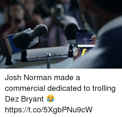 Joshing: 68 Josh Norman made a commercial dedicated to trolling Dez Bryant 😂 https://t.co/5XgbPNu9cW
