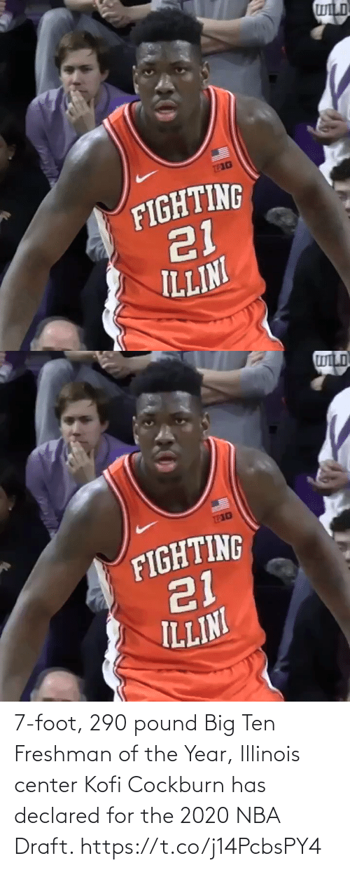 Illinois: 7-foot, 290 pound Big Ten Freshman of the Year, Illinois center Kofi Cockburn has declared for the 2020 NBA Draft. https://t.co/j14PcbsPY4