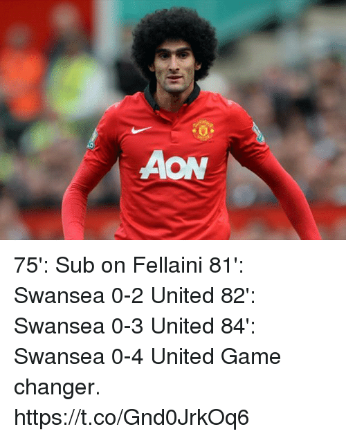 Memes, Game, and Game Changer: 75': Sub on Fellaini 81': Swansea 0-2 United 82': Swansea 0-3 United 84': Swansea 0-4 United  Game changer. https://t.co/Gnd0JrkOq6