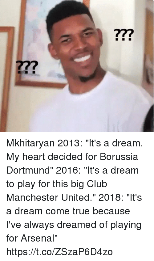 """A Dream, Arsenal, and Club: 77?  277 Mkhitaryan  2013: """"It's a dream. My heart decided for Borussia Dortmund""""   2016: """"It's a dream to play for this big Club Manchester United.""""   2018: """"It's a dream come true because I've always dreamed of playing for Arsenal"""" https://t.co/ZSzaP6D4zo"""