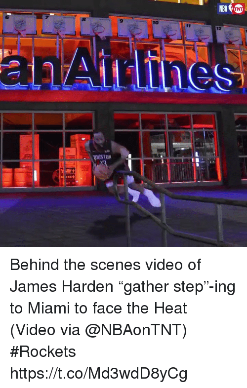 """James Harden, Sports, and Heat: 8  9  10  12  an Behind the scenes video of James Harden """"gather step""""-ing to Miami to face the Heat  (Video via @NBAonTNT) #Rockets  https://t.co/Md3wdD8yCg"""