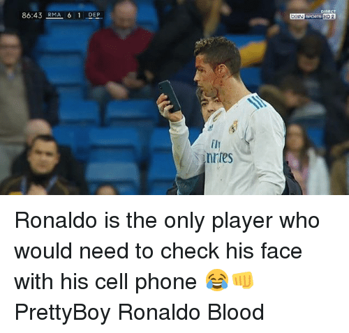 Memes, Phone, and Ronaldo: 86:43 RMA 6 1 DEP  DIRECT  HD 2 Ronaldo is the only player who would need to check his face with his cell phone 😂👊 PrettyBoy Ronaldo Blood